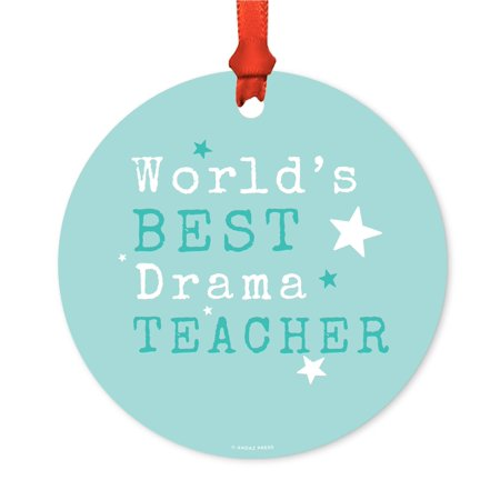 Round Metal Christmas Ornament, World's Best Drama Teacher, Includes Ribbon and Gift Bag](Best Teacher Bags)