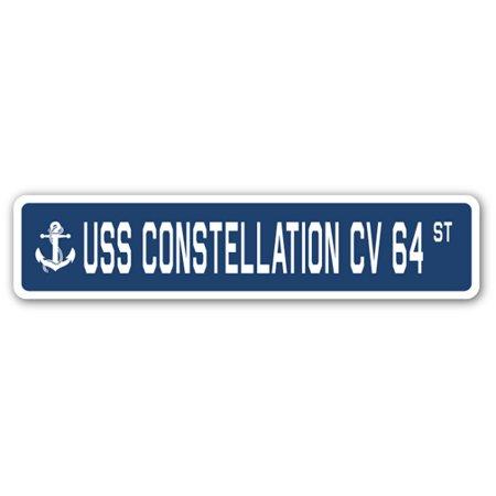 Uss Constellation Cv 64 (USS CONSTELLATION CV 64 Street Sign us navy ship veteran sailor gift )