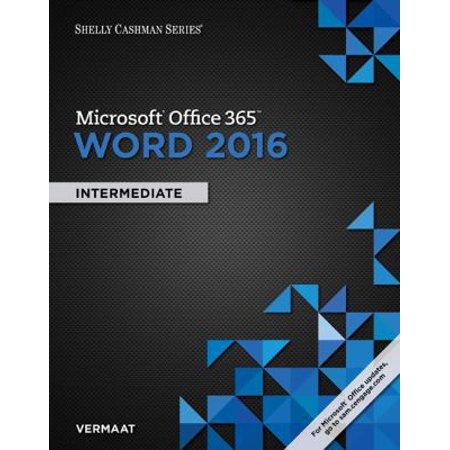 Shelly Cashman Microsoft Office 365 & Word 2016: Intermediate Deal