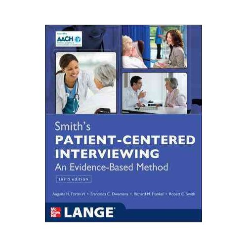Smith's Patient Centered Interviewing: An Evidence-Based Method