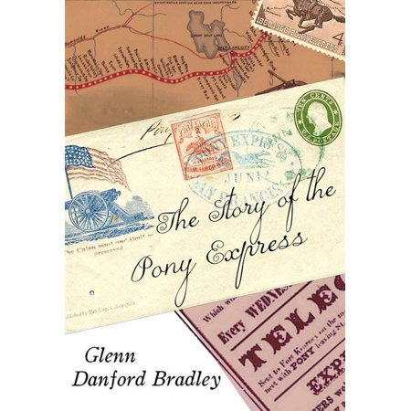The Story of the Pony Express - eBook