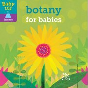 Baby 101: Botany for Babies (Board Book)