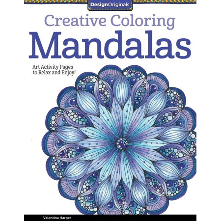 Design Originals: Creative Coloring Mandalas: Art Activity Pages to Relax and Enjoy! (Paperback) - Mandalas Coloring