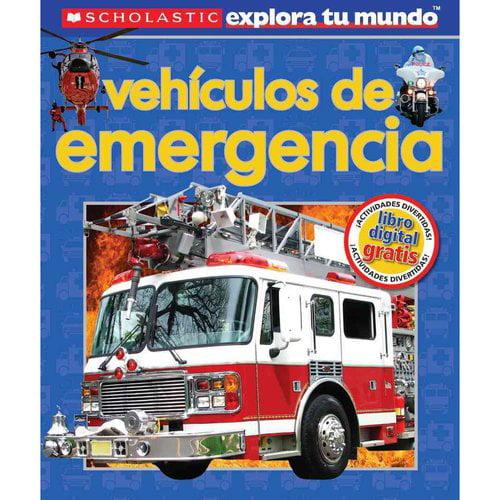 Vehiculos de emergencia / Emergency Vehicles