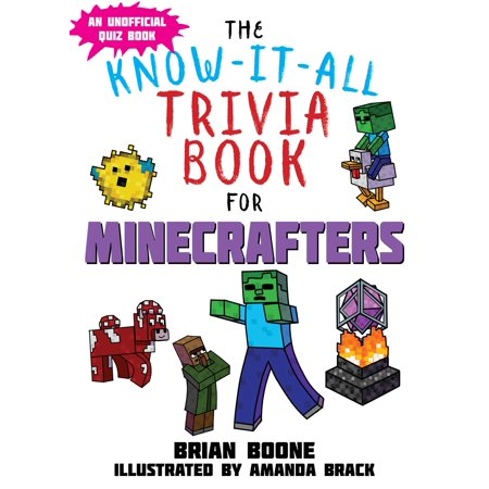 Know-It-All Trivia Book for Minecrafters : Over 800 Amazing Facts and Insider Secrets - Halloween Fun Facts Trivia
