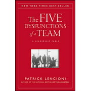 J-B Lencioni: The Five Dysfunctions of a Team (Hardcover)
