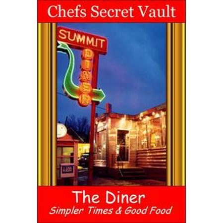 - The Diner: Simpler Times & Good Food - eBook