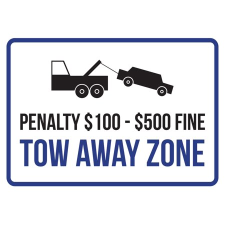 Penalty  100  500 Fine Tow Away Zone Disability Business Commercial Safety Warning Small Sign  7 5X10 5 Inch