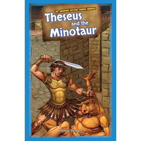 Theseus and the Minotaur - eBook (Theseus And The Minotaur Myth For Kids)