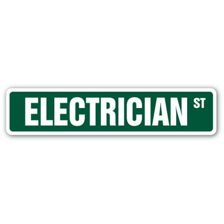 ELECTRICIAN Street Sign electric apprentice patch panel breaker | Indoor/Outdoor | 24