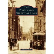 Images of Rail: Portland's Streetcar Lines (Paperback)