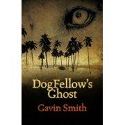 DogFellow's Ghost - eBook