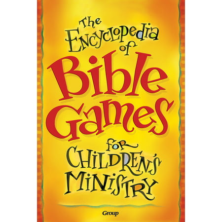 Children's Ministry Ideas For Halloween (The Encyclopedia of Bible Games for Children's)