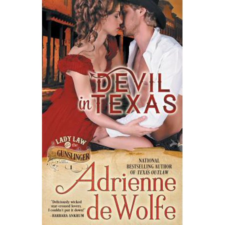 Devil in Texas (Lady Law & the Gunslinger Series, Book 1) ()