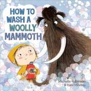How to Wash a Woolly Mammoth: A Picture Book (Hardcover)