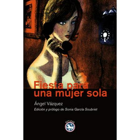 Fiesta para una mujer sola - eBook - Decoracion Para Una Fiesta Halloween