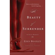The Beauty of Surrender : A Novel