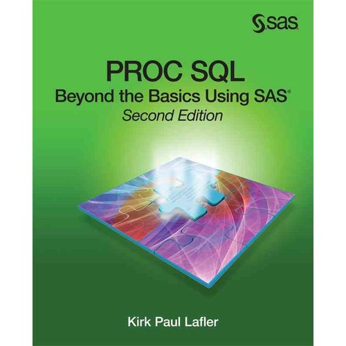 PROC SQL: Beyond the Basics Using SAS