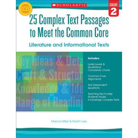 25 Complex Text Passages to Meet the Common Core: Literature and Informational Texts, Grade 2 ()