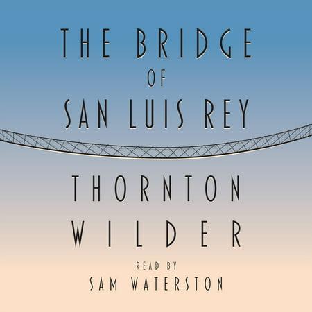 The Bridge of San Luis Rey (The Bridge Of San Luis Rey Epub)