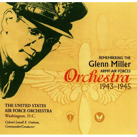 Remembering the Glenn Miller Army Air Corps Orchestra - Glenn Miller Halloween