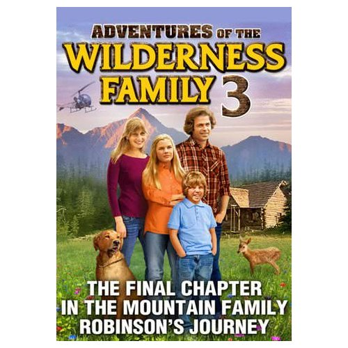 Adventures Of The Wilderness Family Part 3 (1996)