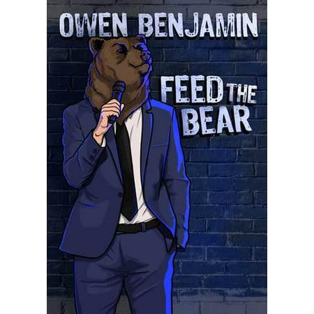 Owen Benjamin: Feed The Bear