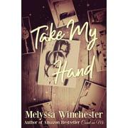 Take My Hand - eBook