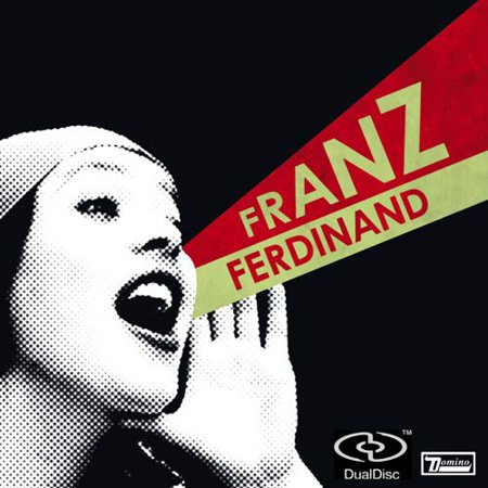 Franz Ferdinand: You Could Have It So Much Better (DualDisc)