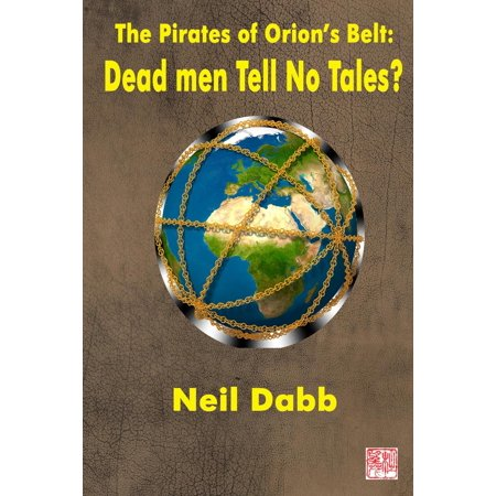 The Pirates of Orion's Belt: Dead Men Tell No Tales? - eBook - Pirate Makeup Ideas For Men