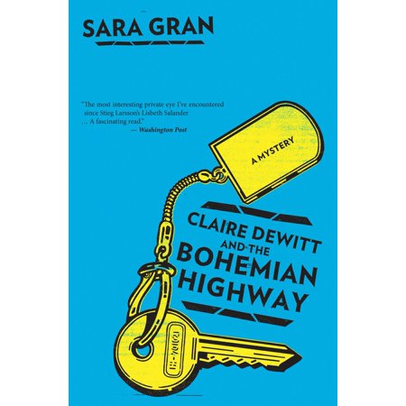Claire DeWitt and the Bohemian Highway - eBook