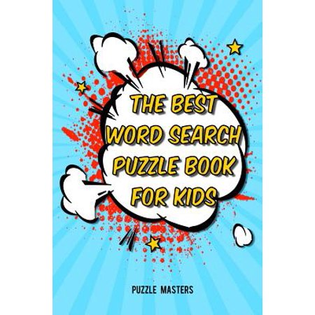 The Best Word Search Puzzle Book For Kids  A Collection Of 50 Fun Themed Puzzles Featuring Basic Math And Pre K  Kinder  1St   2Nd Grade Sight Words