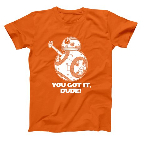 Donkeytees - You Got It Dude Bb-8 Droid Medium Orange Basic Men's T