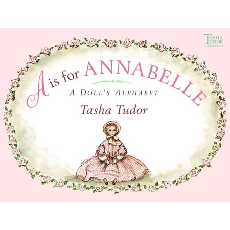 A Is for Annabelle : A Doll's Alphabet