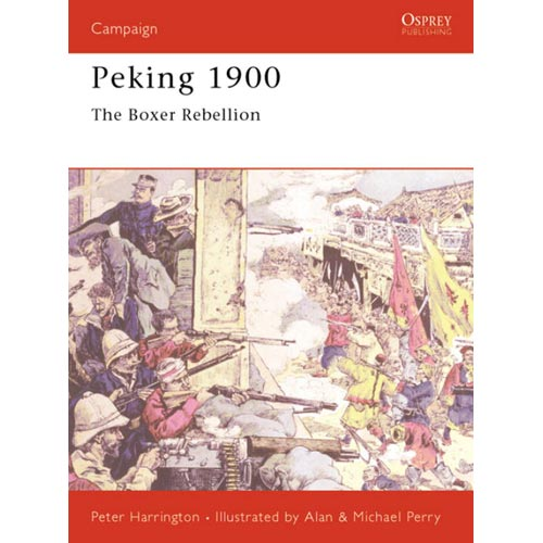 Peking 1900: The Boxer Rebellion