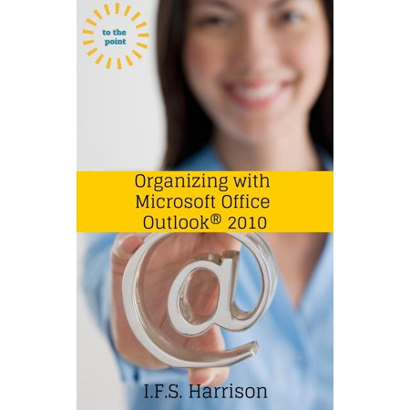 Organizing With Microsoft Office Outlook 2010 - (Recover A Deleted Contact In Outlook 2010)