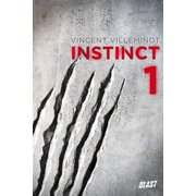 Instinct - Tome 1 - eBook