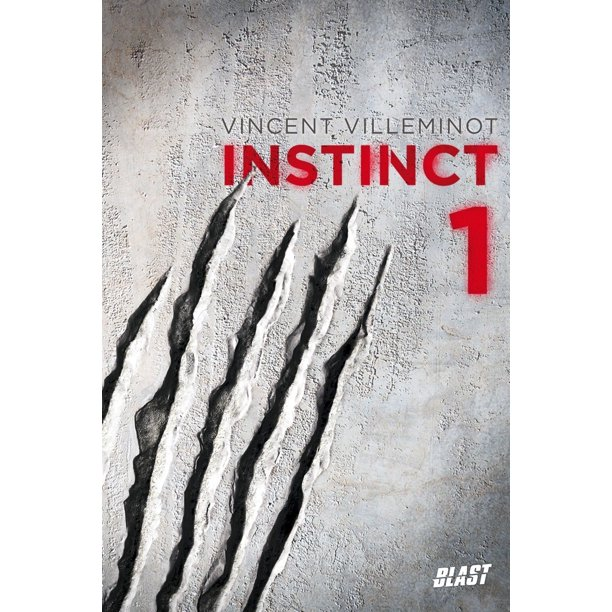 Instinct - Tome 1 - eBook