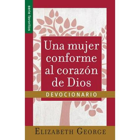 Una Mujer Conforma Al Corazon de Dios : Devocionario=a Woman After God's Own Heart- A (Un Corazon Conforme Al Corazon De Dios)