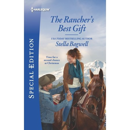 Men of the West: The Rancher's Best Gift (Stella Bagwell Men Of The West Series)