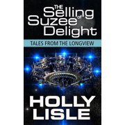 The Selling of Suzee Delight - eBook