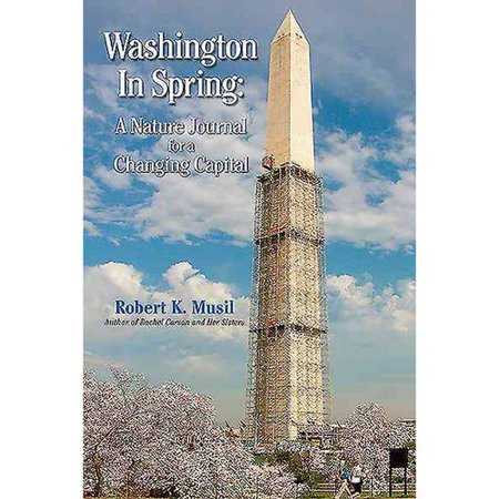 Washington In Spring  A Nature Journal For A Changing Capital