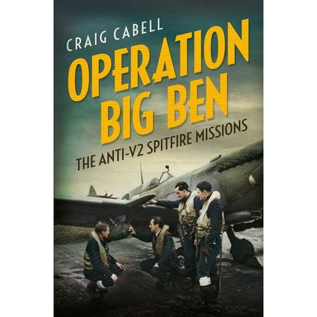 Operation Big Ben: The Anti-V2 Spitfire Missions - (Spitfire Big Head Web)