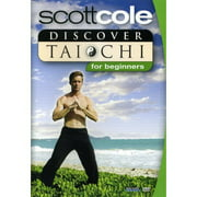 Scott Cole: Discover Tai Chi - For Beginners