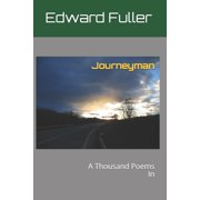 Journeyman: A Thousand Poems In (Paperback)