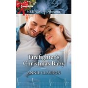 Firefighter's Christmas Baby - eBook