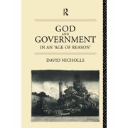 God and Government in an 'Age of Reason' (Paperback)