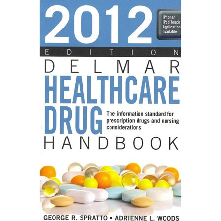 Delmar Healthcare Drug Handbook