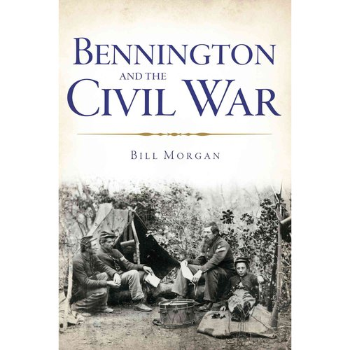 Bennington and the Civil War by