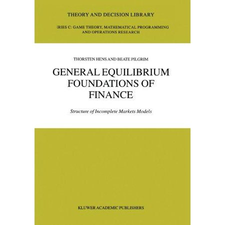 General Equilibrium Foundations Of Finance  Structure Of Incomplete Markets Models